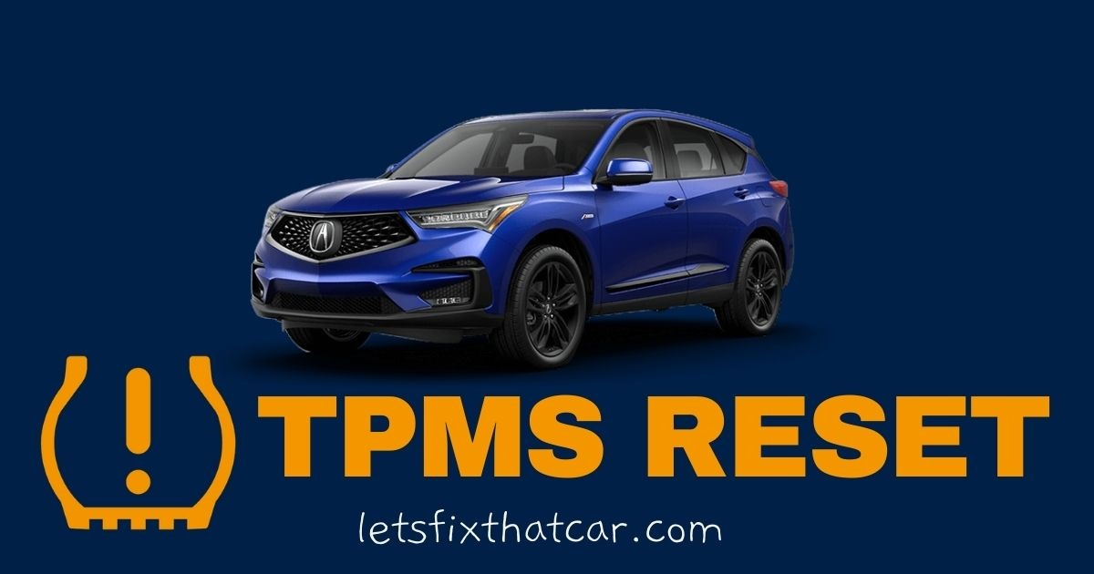 HOW TO RESET the Acura MDX Tire Pressure Monitoring Sensor Relearn