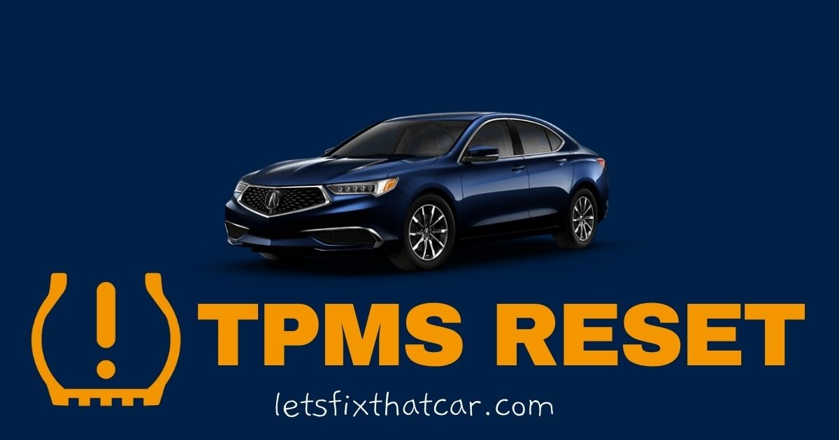 HOW TO RESET the TPMS Acura TLX 2015-2019 Tire Pressure Monitoring System