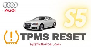 HOW TO RESET the TPMS Light on Audi S5 2008-2012 Tire Pressure Monitoring System Relearn
