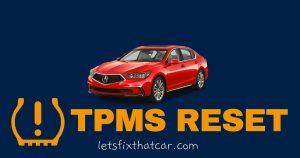 TPMS RESET- Acura RLX 2016-2019 Tire Pressure Sensor