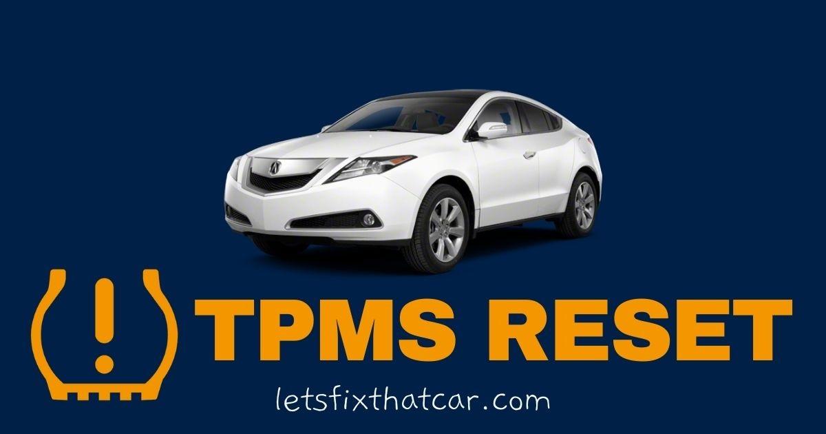 TPMS Reset- Acura ZDX 2010-2015 Tire Pressure Sensor Relearn