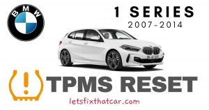 TPMS Reset-BMW 1 Series 2007-2014 Tire Pressure Sensor