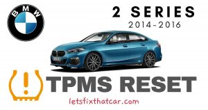 TPMS Reset-BMW 2 Series 2014-2016 Tire Pressure Sensor