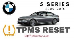 TPMS Reset-BMW 5 Series 2000-2016 Tire Pressure Sensor