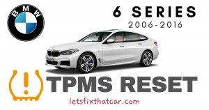 TPMS Reset-BMW 6 Series 2006-2016 Tire Pressure Sensor