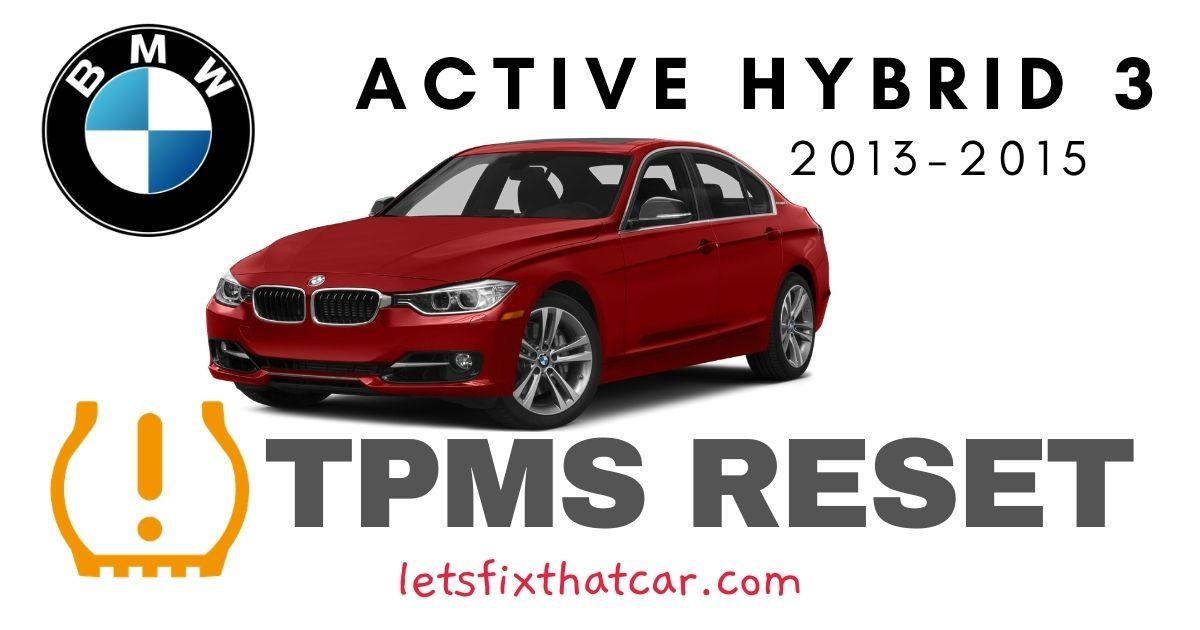 TPMS Reset-BMW Active Hybrid 3 2013-2015 Tire Pressure Sensor