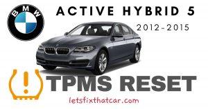 TPMS Reset-BMW Active Hybrid 5 2012-2015 Tire Pressure Sensor