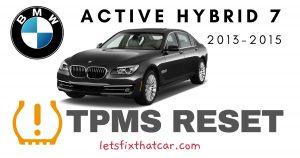 TPMS Reset-BMW Active Hybrid 7 2013-2015 Tire Pressure Sensor
