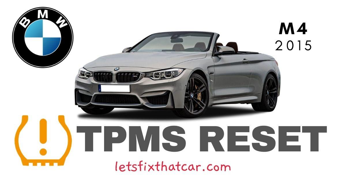 TPMS Reset-BMW M4 2015 Tire Pressure Sensor