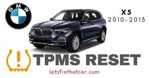 TPMS Reset-BMW X5 2010-2013 Tire Pressure Sensor
