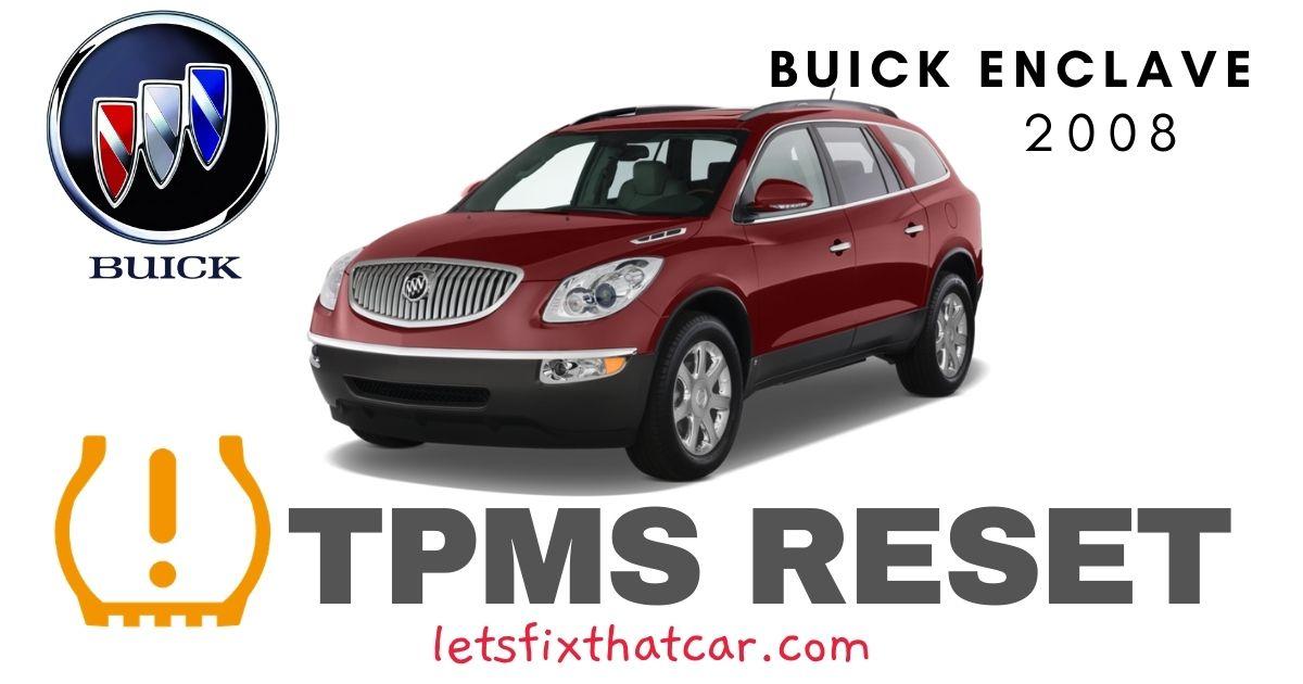 TPMS Reset-Buick Enclave 2008 Tire Pressure Sensor