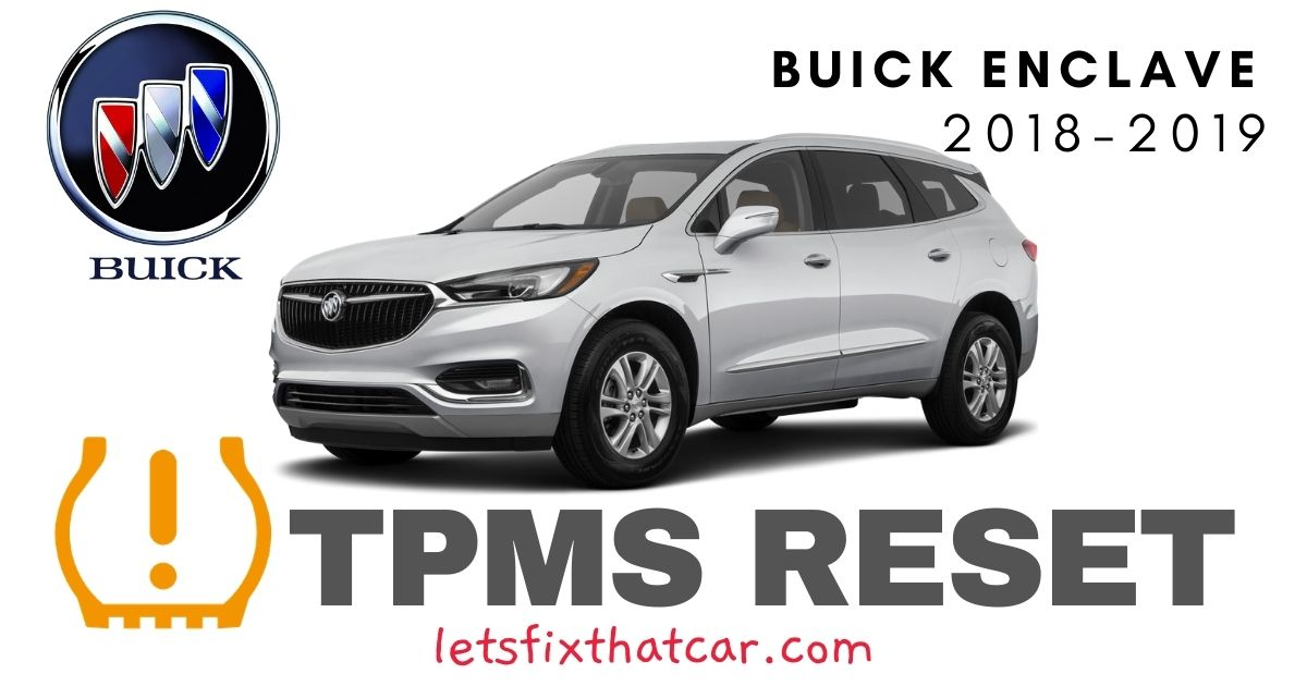 TPMS Reset-Buick Enclave 2018-2019 Tire Pressure Sensor