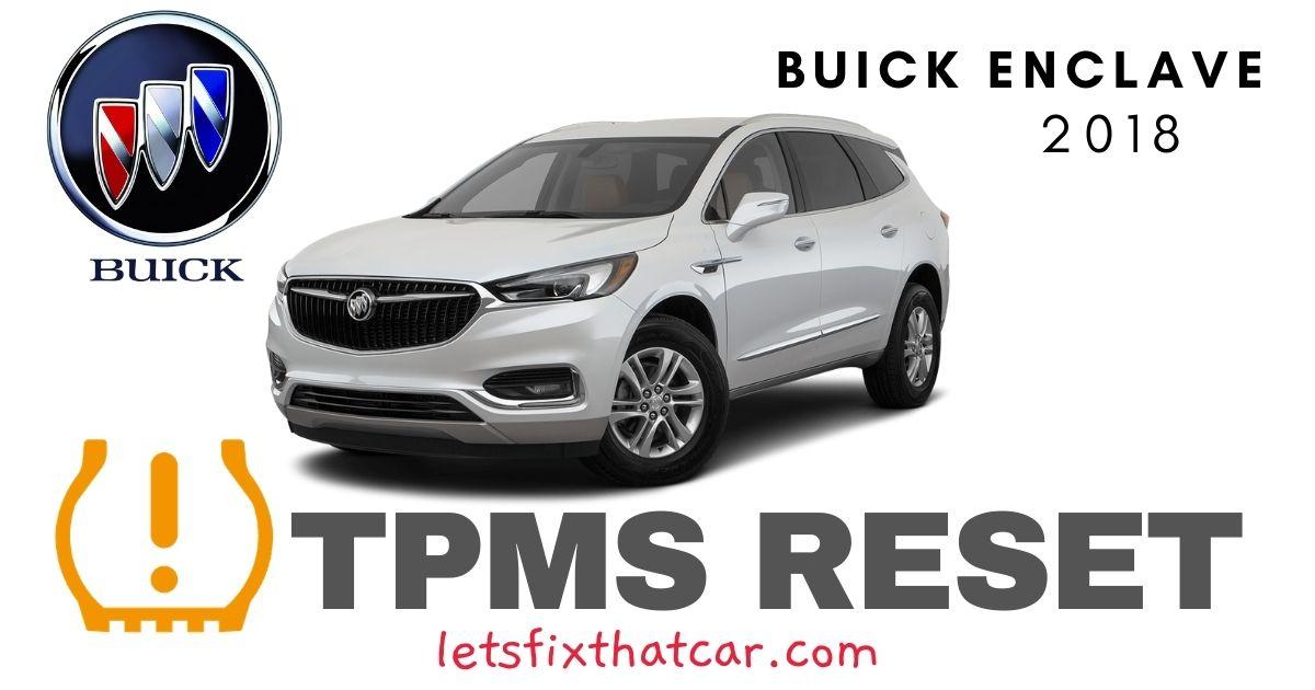 TPMS Reset-Buick Enclave 2018 Tire Pressure Sensor