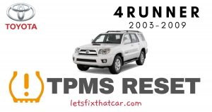 TPMS Reset- Toyota 4Runner 2003-2009 Tire Pressure Sensor