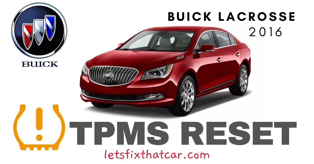 TPMS Reset-Buick Lacrosse 2016 Tire Pressure Sensor