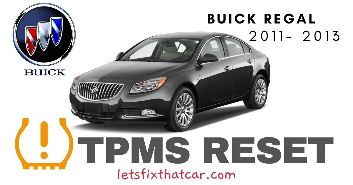 TPMS Reset-Buick Regal 2011-2013 Tire Pressure Sensor