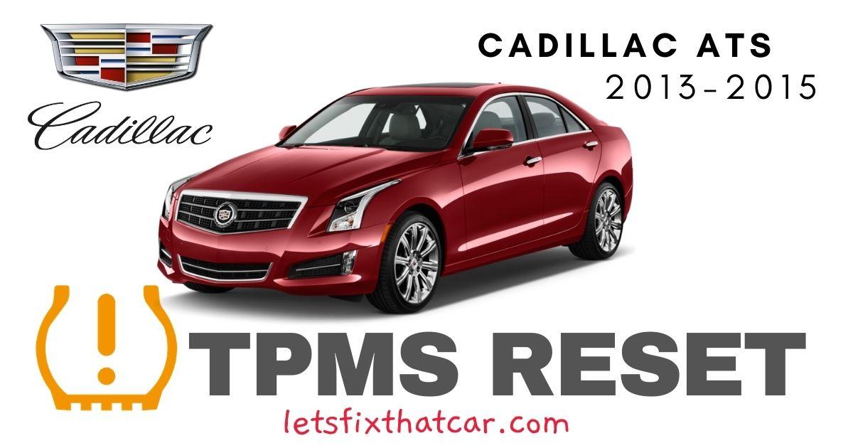 TPMS Reset-Cadillac ATS 2013-2015 Tire Pressure Sensor