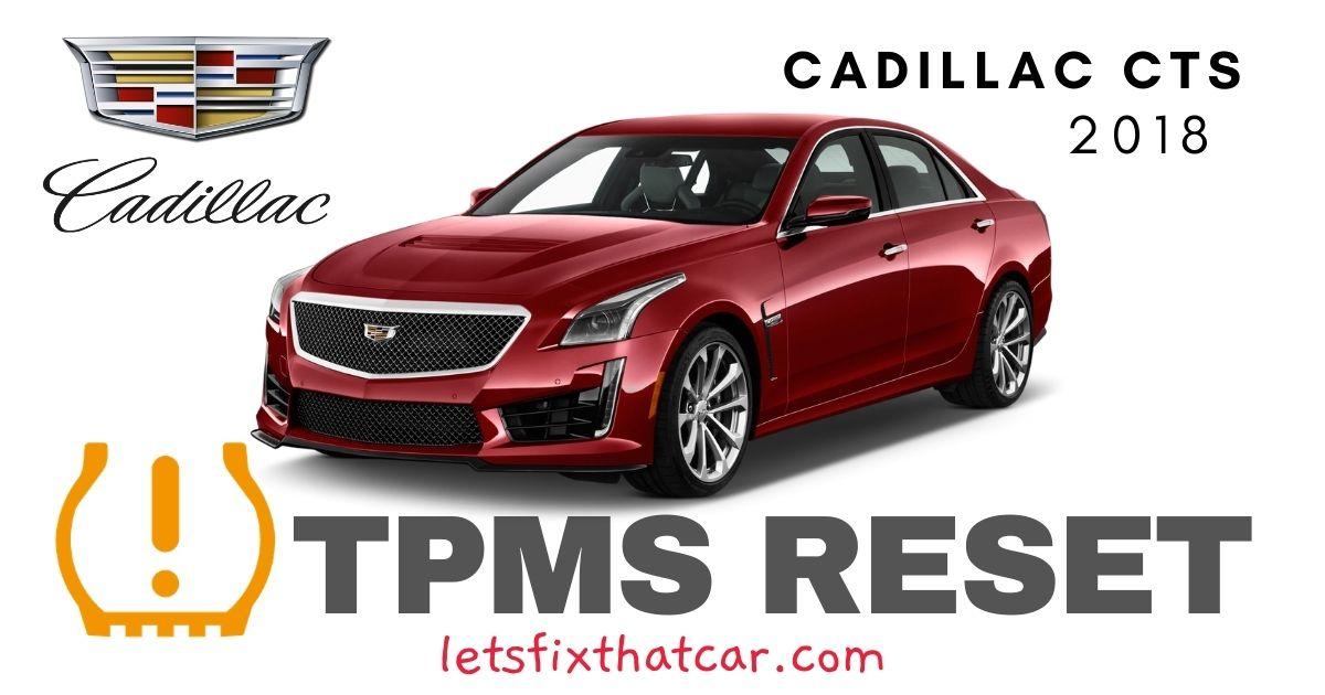 TPMS Reset- Cadillac CTS 2018 Tire Pressure Sensor