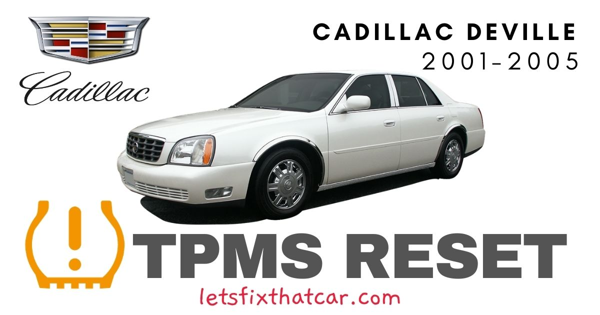 TPMS Reset-Cadillac Deville 2001-2005 Tire Pressure Sensor
