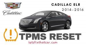 TPMS Reset-Cadillac ELR 2014-2016 Tire Pressure Sensor
