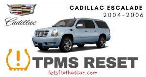TPMS Reset-Cadillac Escalade 2004-2006 Tire Pressure Sensor