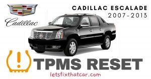TPMS Reset-Cadillac Escalade 2007-2013 Tire Pressure Sensor