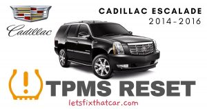 TPMS Reset-Cadillac Escalade 2014-2016 Tire Pressure Sensor