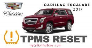 TPMS Reset-Cadillac Escalade 2017 Tire Pressure Sensor