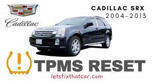 TPMS Reset-Cadillac SRX 2004 - 2013 Tire Pressure Sensor
