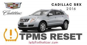 TPMS Reset-Cadillac SRX 2016 Tire Pressure Sensor
