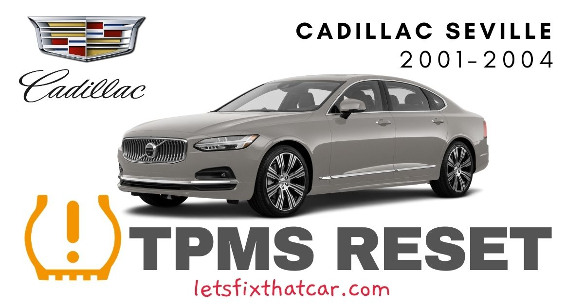 TPMS Reset-Cadillac Seville 2001-2004 Tire Pressure Sensor