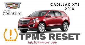 TPMS Reset-Cadillac XT5 2018 Tire Pressure Sensor