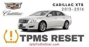 TPMS Reset: Cadillac XTS 2013 – 2016 Tire Pressure Sensor