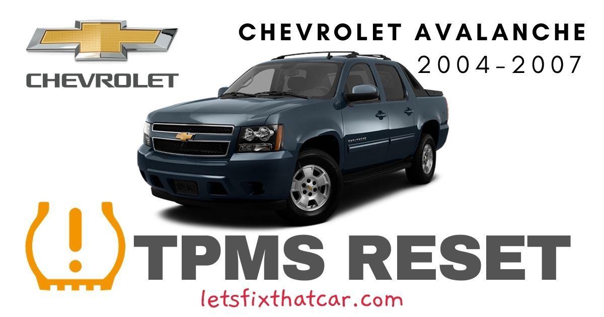 TPMS Reset Chevrolet Avalanche 2004 - 2007 Tire Pressure Sensor