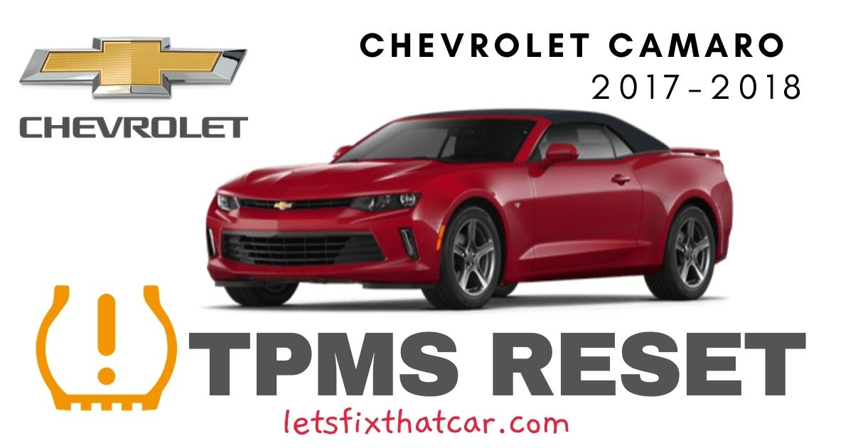 TPMS Reset-Chevrolet Camaro 2017 – 2018 Tire Pressure Sensor