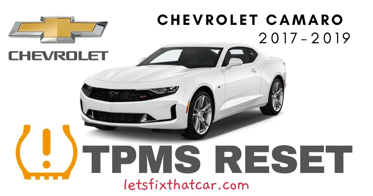 TPMS Reset Chevrolet Camaro 2017 – 2019 Tire Pressure Sensor