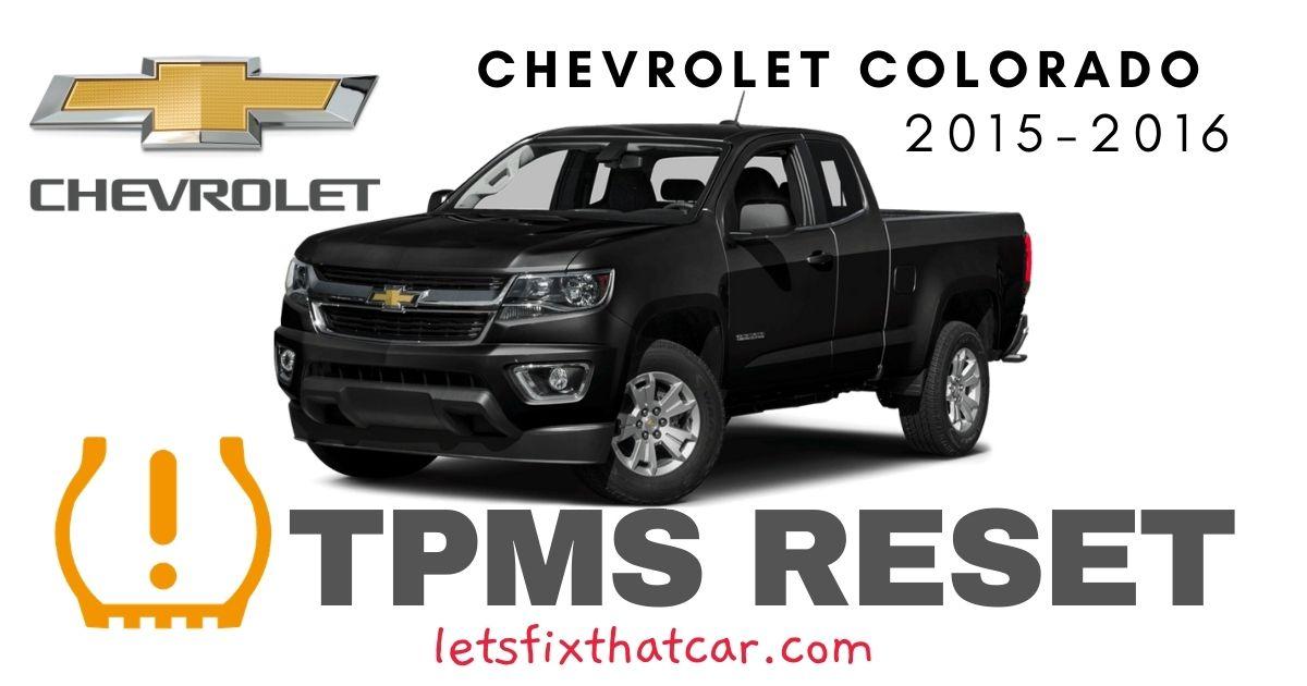 TPMS Reset-Chevrolet Colorado 2015 – 2016 Tire Pressure Sensor