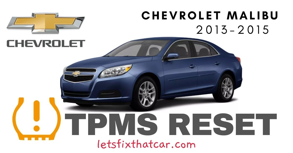TPMS Reset-Chevrolet Malibu 2013-2015 Tire Pressure Sensor