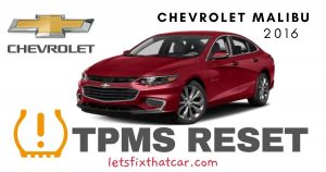 TPMS Reset-Chevrolet Malibu 2016 Tire Pressure Sensor