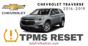 TPMS Reset-Chevrolet Traverse 2016-2019 Tire Pressure Sensor
