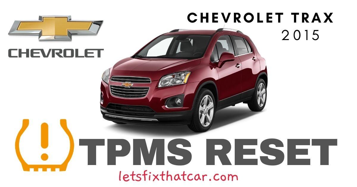 TPMS Reset-Chevrolet Trax 2015 Tire Pressure Sensor