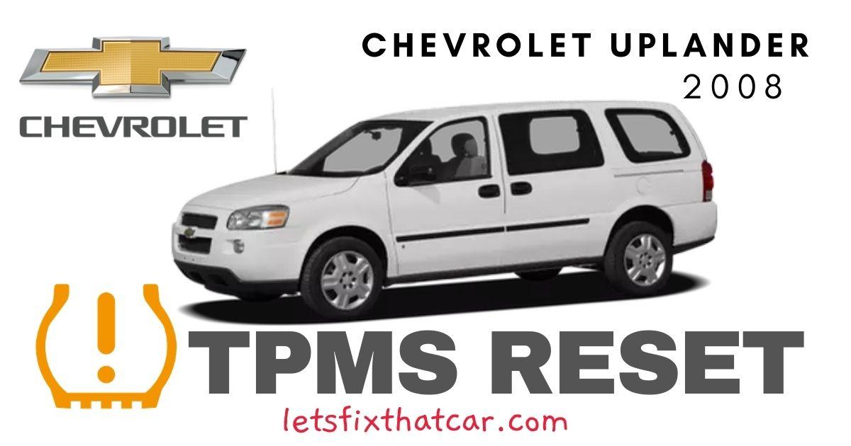 TPMS Reset-Chevrolet Uplander 2008 Tire Pressure Sensor