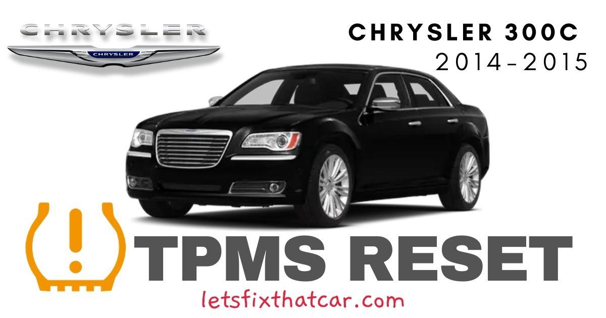 TPMS Reset-Chrysler 300C 2014-2015 Tire Pressure Sensor