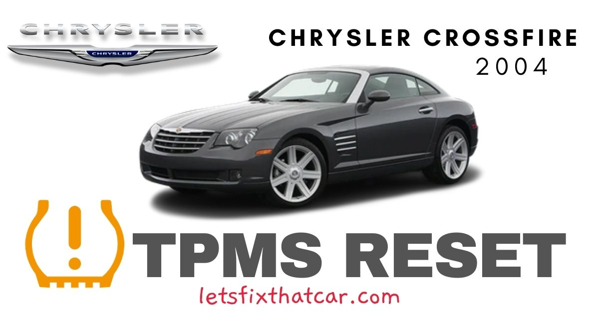 TPMS Reset-Chrysler Crossfire 2004 Tire Pressure Sensor