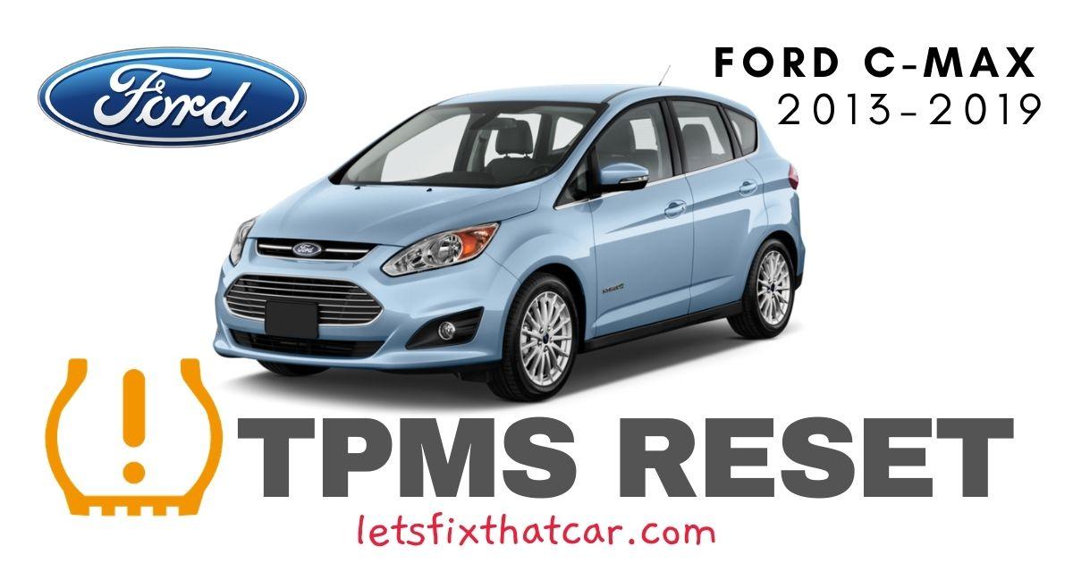 TPMS Reset-Ford C-Max 2013-2019 Tire Pressure Sensor
