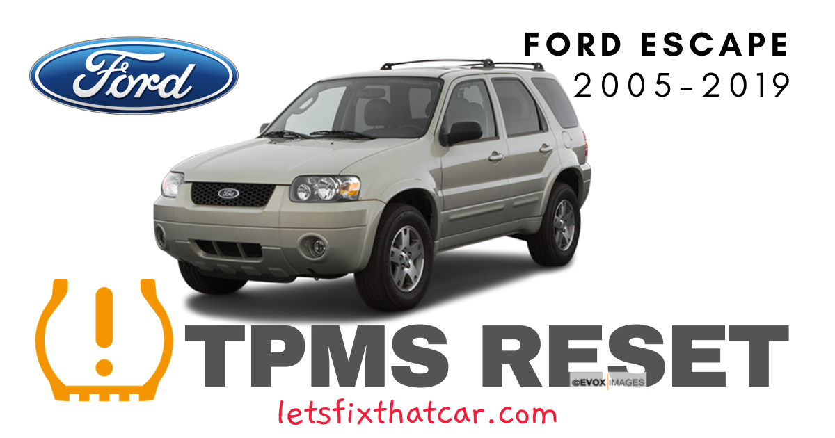 TPMS Reset-Ford Escape 2005-2019 Tire Pressure Sensor