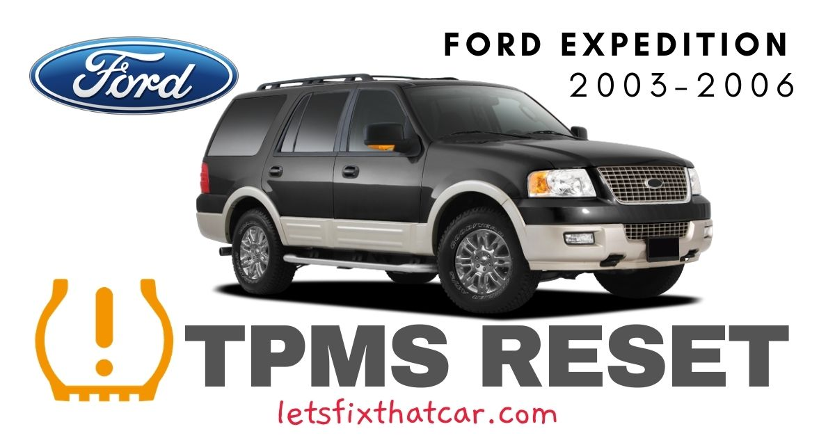 TPMS Reset-Ford Expedition 2003-2006 Tire Pressure Sensor