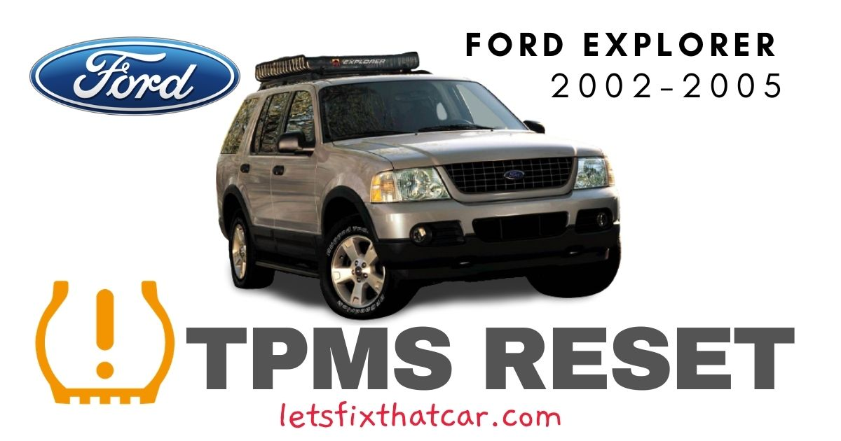TPMS Reset-Ford Explorer 2002-2005 Tire Pressure Sensor