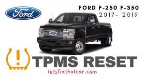 TPMS Reset-Ford F-250 F-350 2017-2019 Tire Pressure Sensor