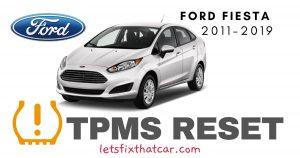 TPMS Reset-Ford Fiesta 2011-2019 Tire Pressure Sensor